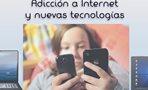 Prevención adicción a las nuevas tecnologías -Accede GRATIS